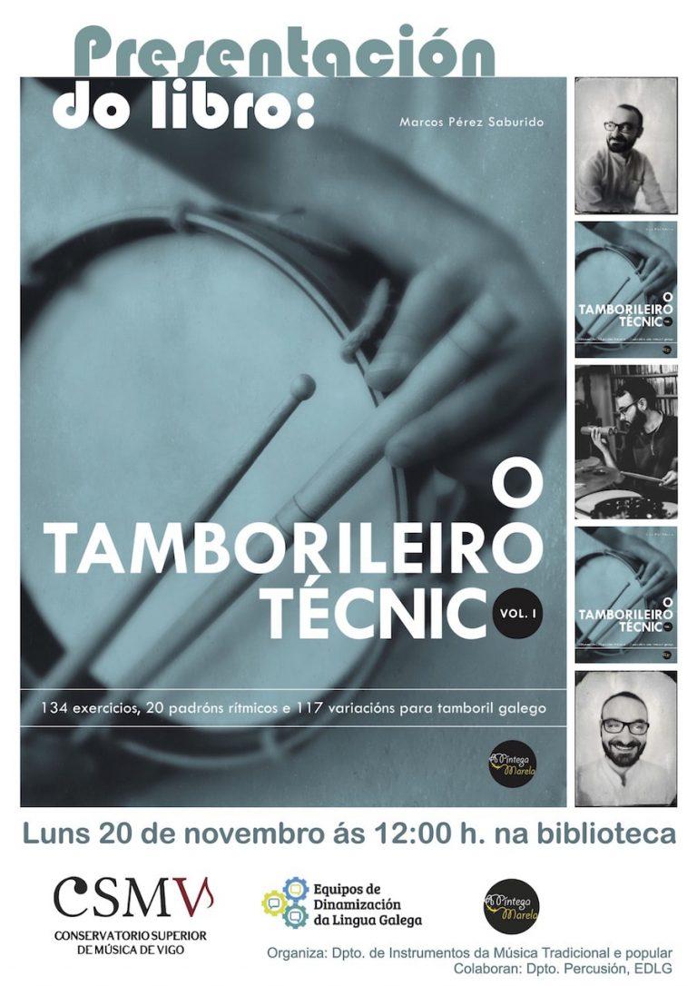 Presentación O Tamborileiro Técnico en Vigo